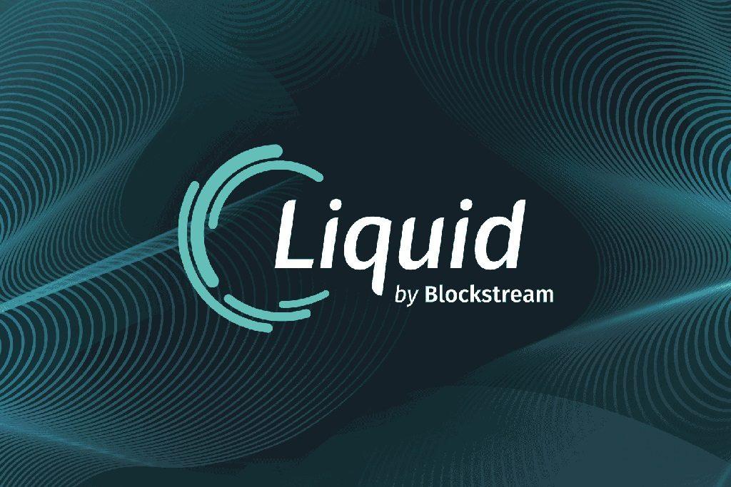 Blockstream's 'Liquid Network' Sidechain for Bitcoin Goes Live | CoinSpeaker
